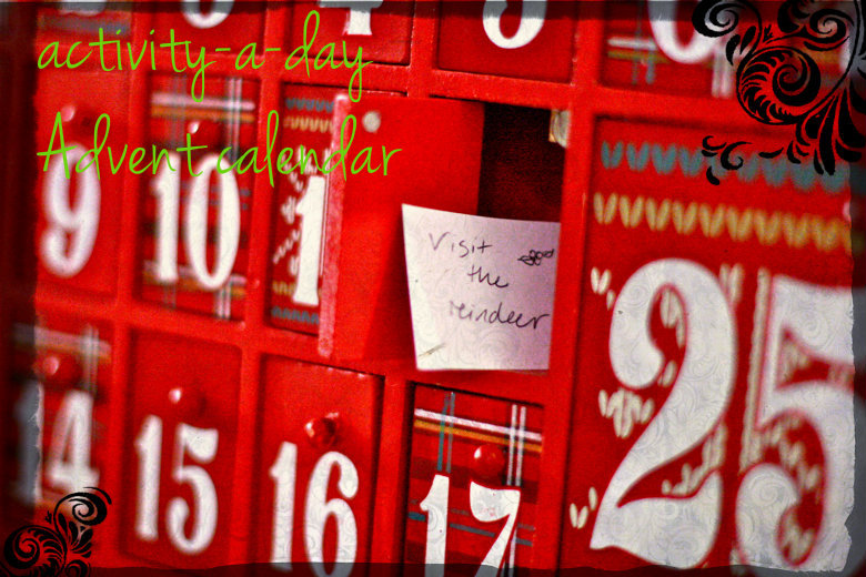Activity-a-day Advent calendar ideas = Hobo Mama