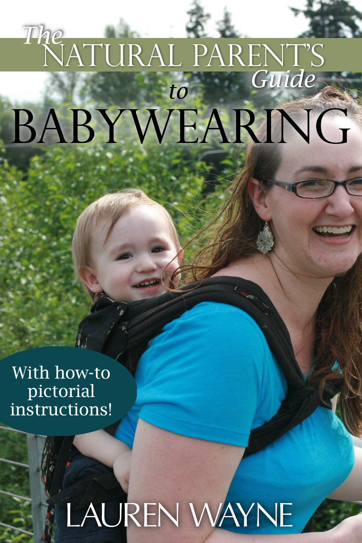The Natural Parent's Guide to Babywearing