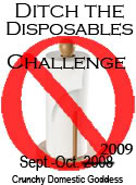 Ditch the Disposables Challenge 2009