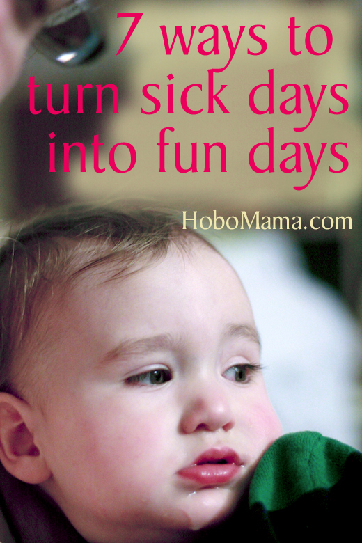7 ways to turn sick days into fun days with sick toddler baby