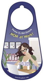 Pump Ease Door Hanger Mom at Work
