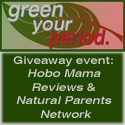 Green Your Period giveaway event at Hobo Mama Reviews and Natural Parents Network