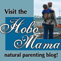 Visit Hobo Mama Natural Parenting Blog button for HoboMama.com