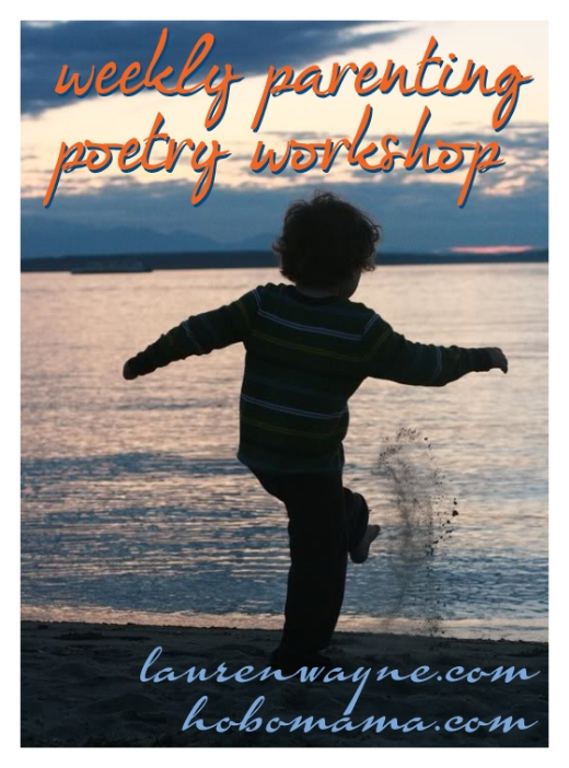 Weekly Parenting Poetry Workshop: WINNERS! == Hobo Mama