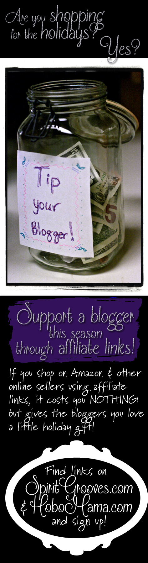 Shopping this holiday season? Do it through a blogger's affiliate link! -- SpiritGrooves & Hobo Mama