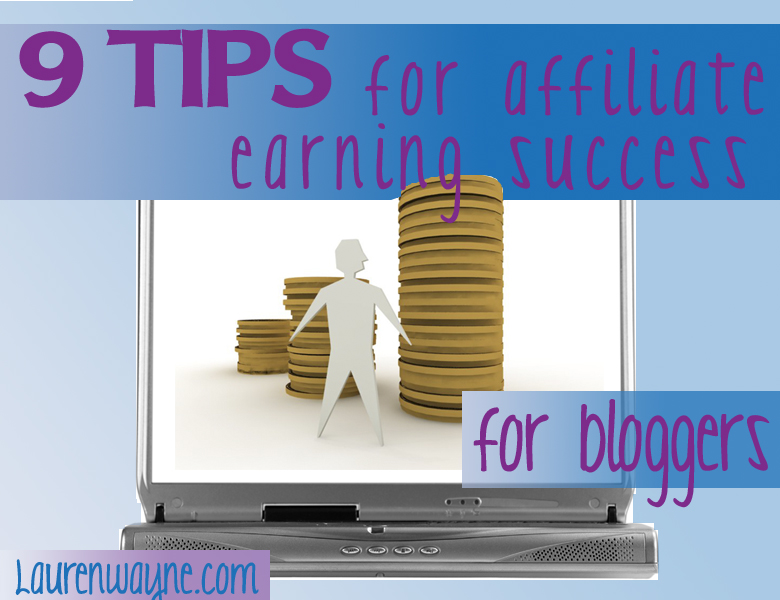 9 tips for affiliate earning success for bloggers tutorial