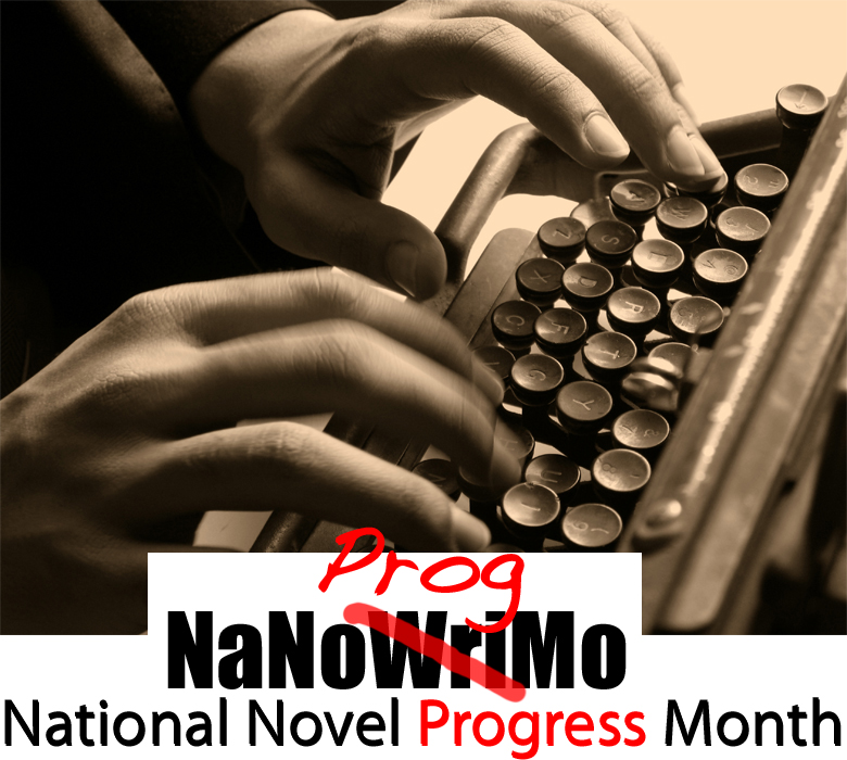 National Novel Progress Month at LaurenWayne.com: Join me in making progress!